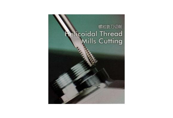 Helicoidal Thread Mills Cutting